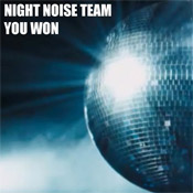 Night Noise Team - You Won